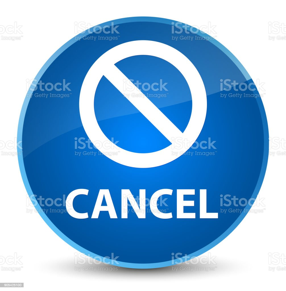 Cancel Elegant Blue Round Button Stock Vector Art & More ...