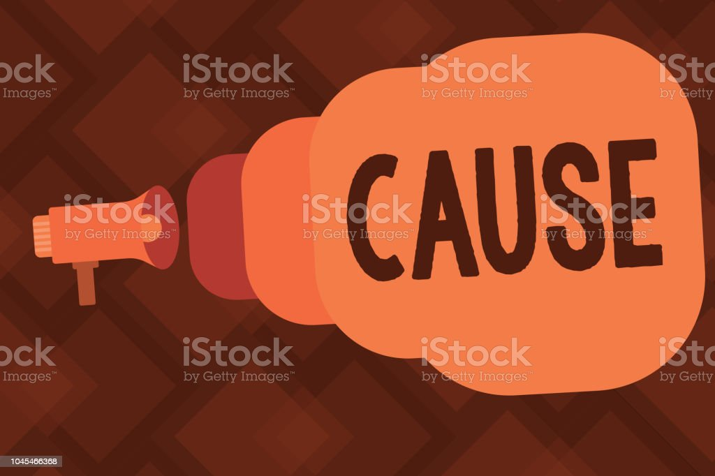 Conceptual hand writing showing Cause. Business photo text Person Thing that gives rise to an action phenomenon and condition vector art illustration