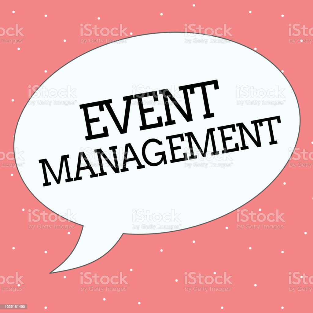 Conceptual Hand Writing Showing Event Management Business