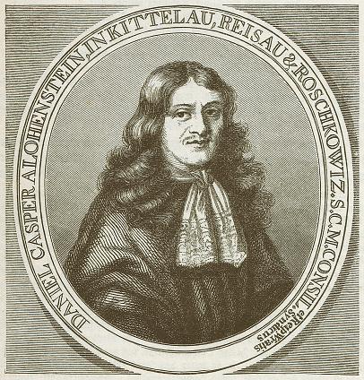 Daniel Casper von Lohenstein (1635-1683), German lawyer, published in 1879