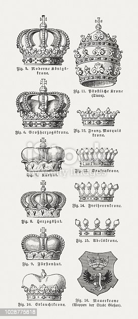 Different forms of crowns: 5) Royal crown; 6) Grand Duke crown; 7) Elector crown; 8) Duke crown; 9) Prince crown; 10) August crown; 11) Tiara; 12) French marquis crown; 13) Earl crown; 14) Baron crown; 15) Noble crown; 16) Wall crown (Coat of arms of the city Giessen, Germany). Wood engravings, published in 1897.