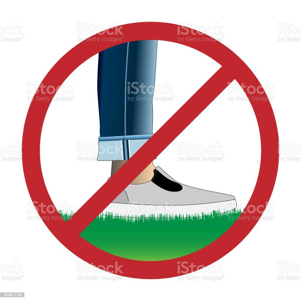 Do not step on grass sign. Rasterized copy. vector art illustration