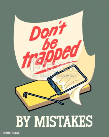 Don't Be Trapped By Mistakes