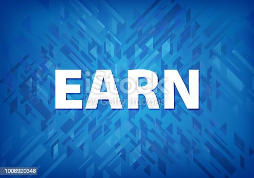 Earn isolated on blue background abstract illustration