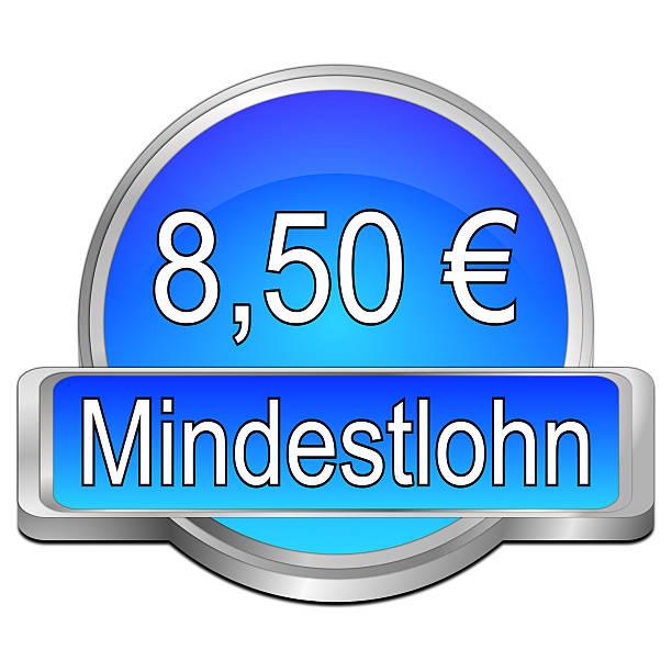 8,50 Euro minimum wage - in german blue 8,50 euro minimum wage - in german minimum wage stock illustrations