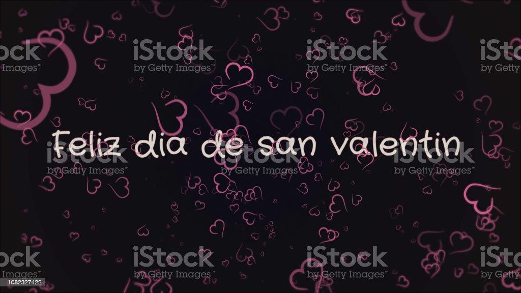 Feliz Dia De San Valentin Happy Valentines Day In Spanish Language