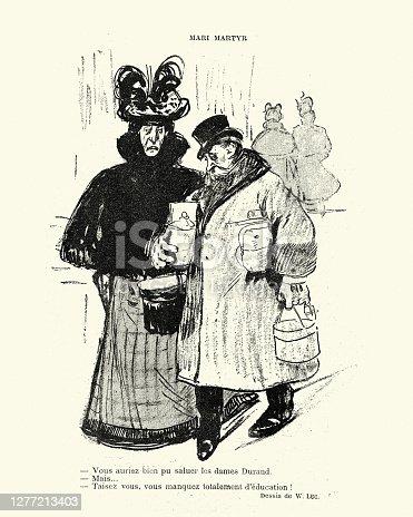 Vintage illustration French cartoon, 19th Century. Vous auriez bien pu saluer les dames Durand. Mais... Taisez vous, vous manquez totalement d'education ! You could well have said hello to the Durand ladies. But ... Shut up, you totally lack education!