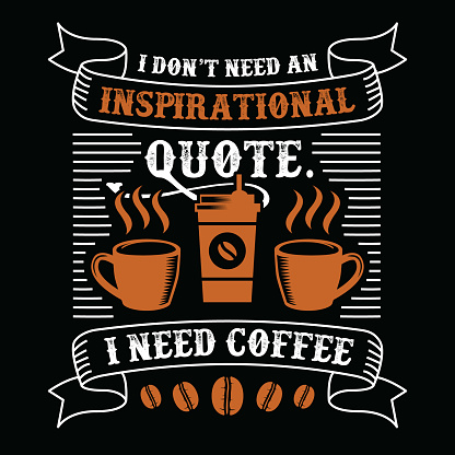 Funny Coffee Quote And Saying 100 Vector Best For Graphic In ...