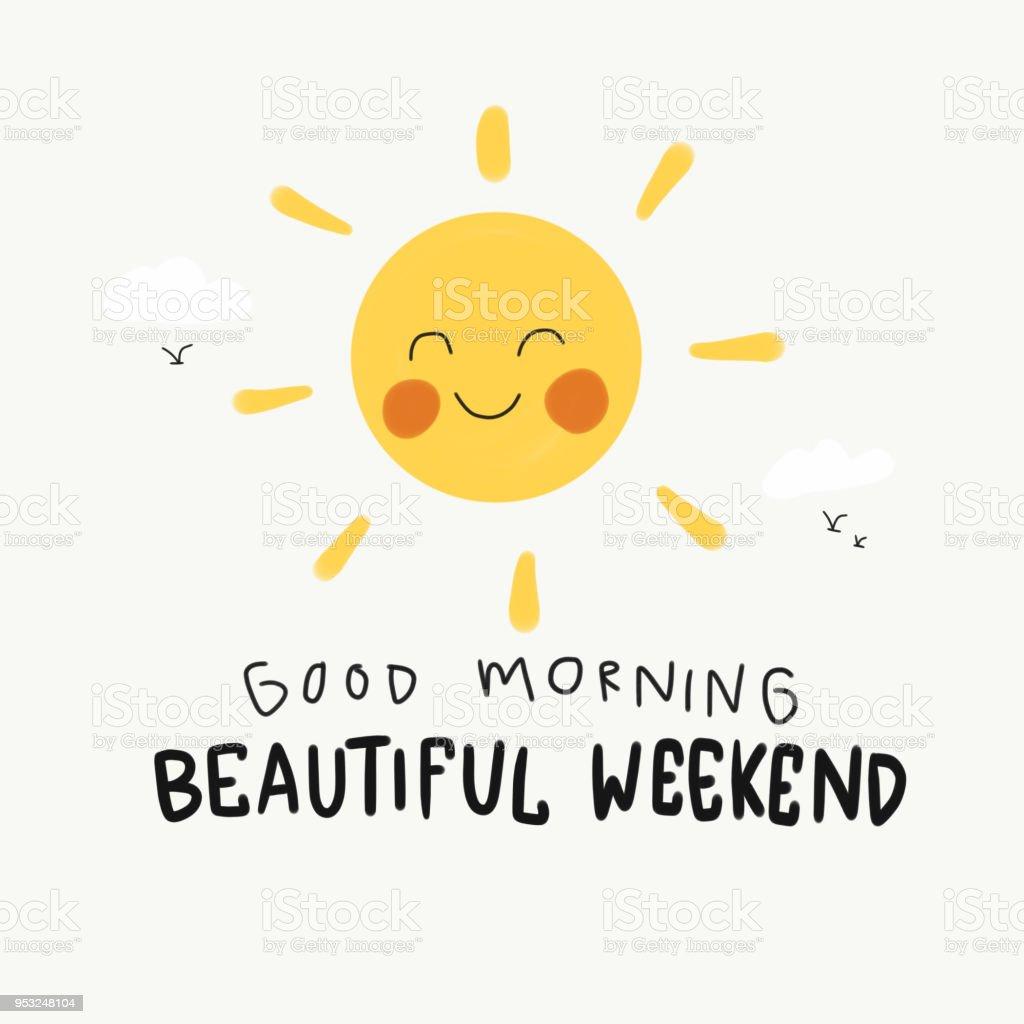 Schönen Guten Morgen Wochenende Süßes Lächeln Sonne Malerei