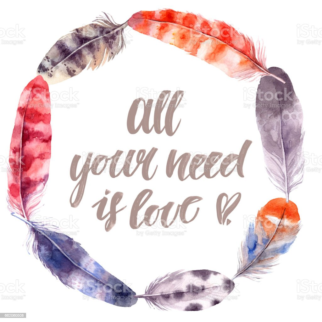 Hand drawn illustration - Watercolor feathers feather. Aquarelle design template. All your need is love. Isolated on white background. Perfect for invitations, greeting cards, posters, prints vector art illustration