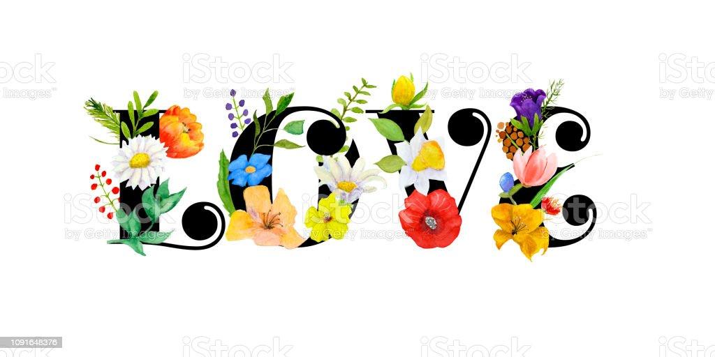 Hand drawn illustration with caption LOVE and flowers. векторная иллюстрация