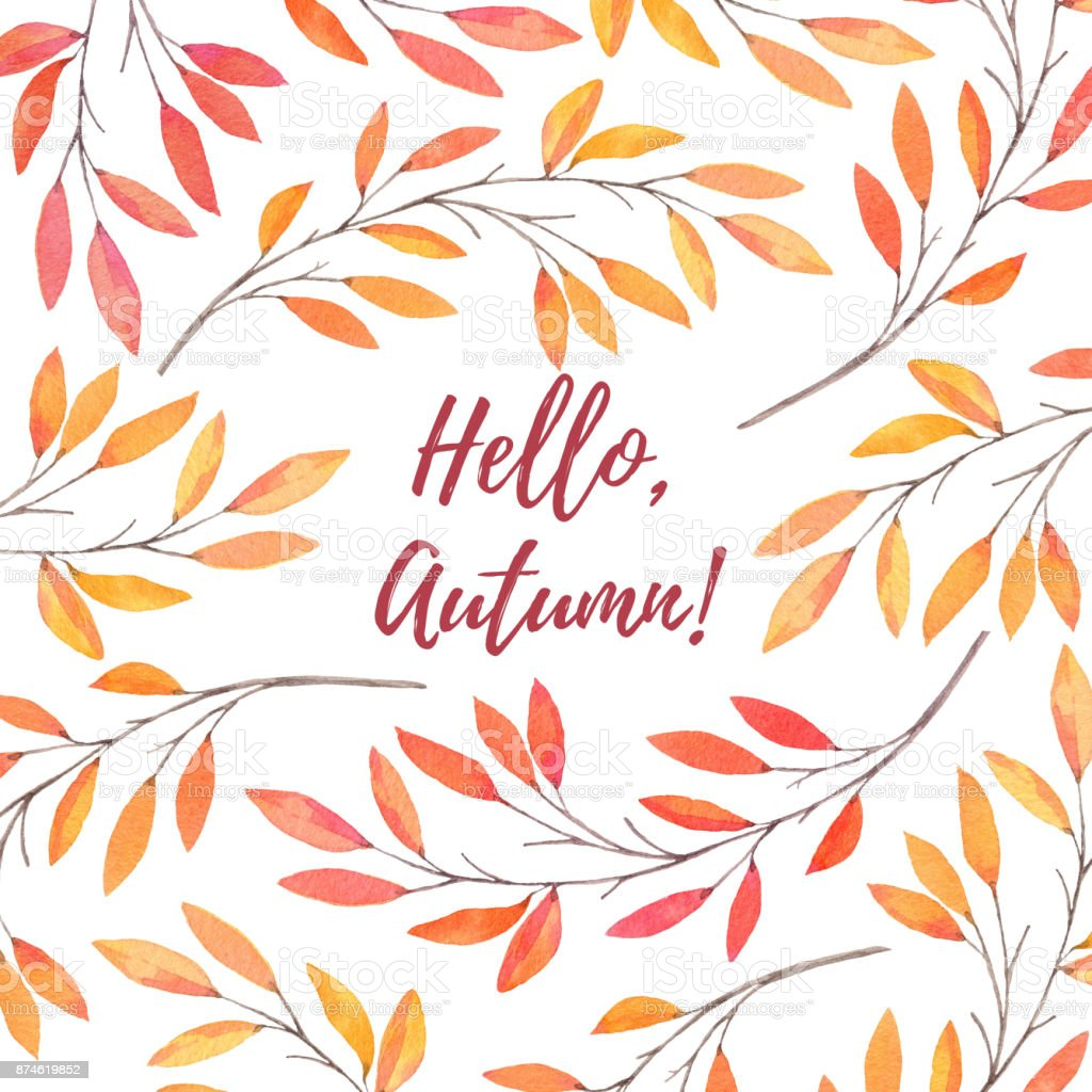 Hand drawn watercolor illustration. Background with Fall leaves. Forest design elements. Hello Autumn! Perfect for wedding invitations, greeting cards, blogs, prints and more vector art illustration
