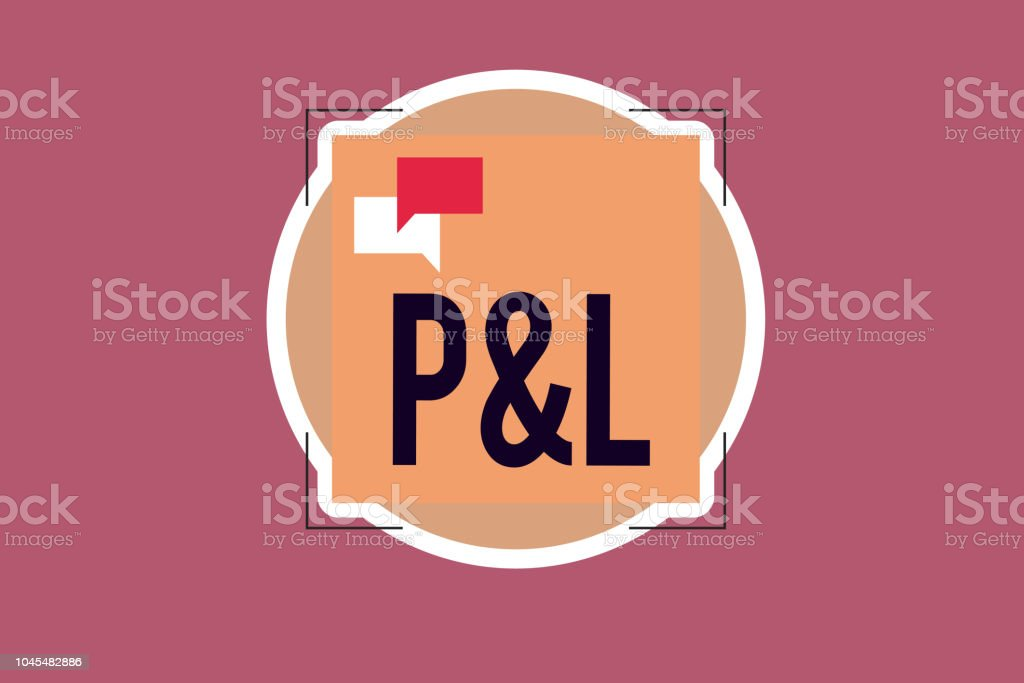 handwriting text writing p and l concept meaning primary financial