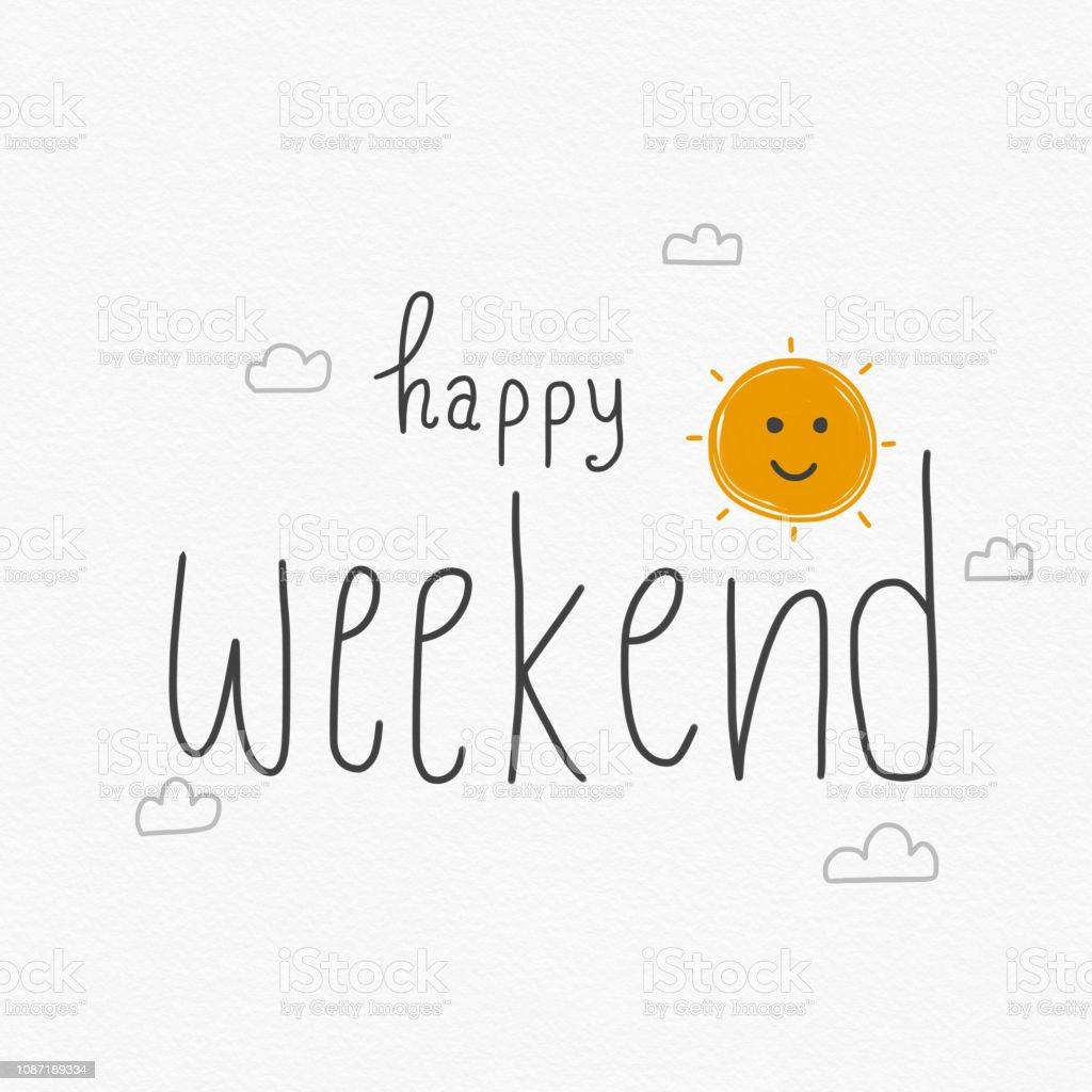 Happy Weekend Word And Cute Sun Smile Cartoon Watercolor Painting ...
