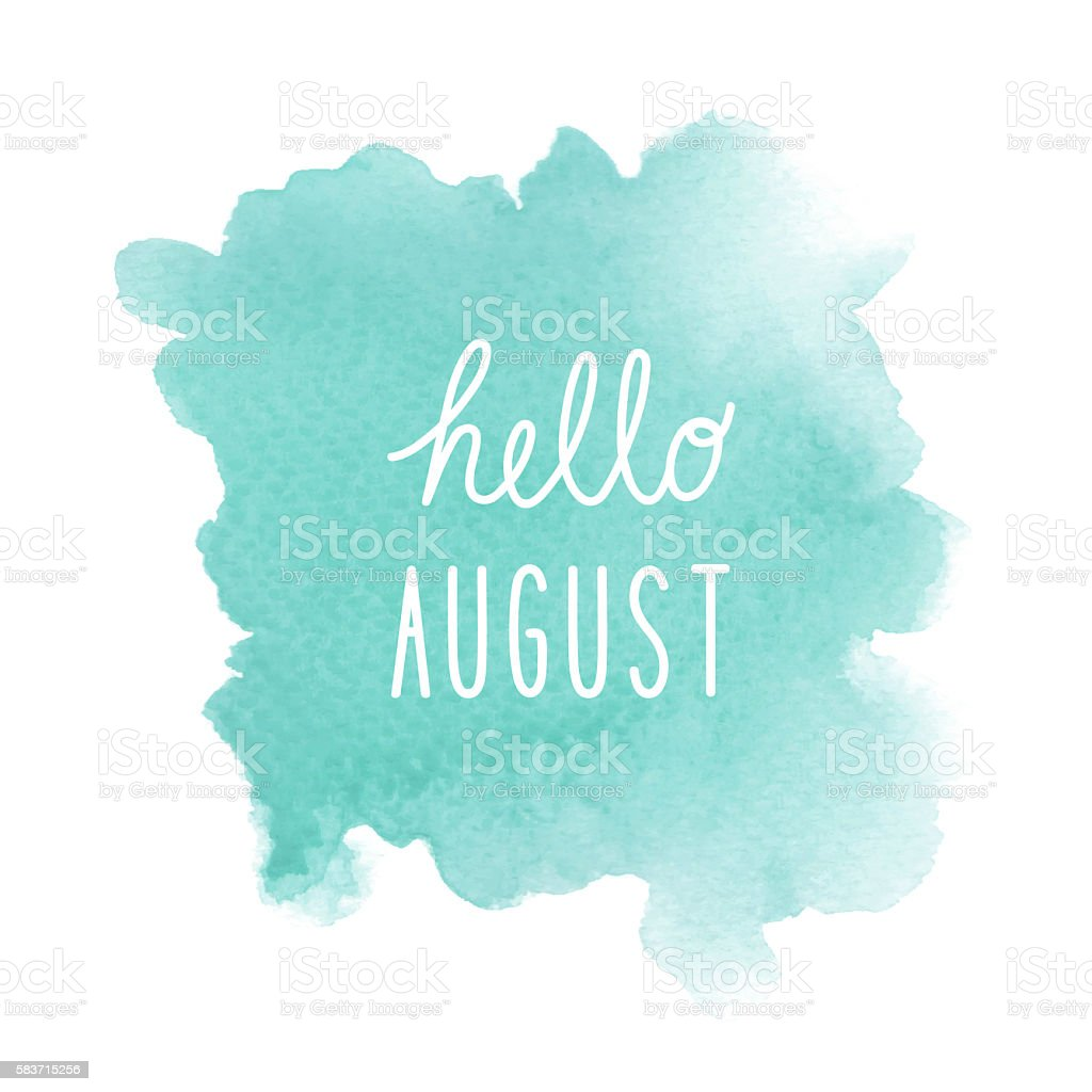 Hello August greeting with green watercolor background vector art illustration