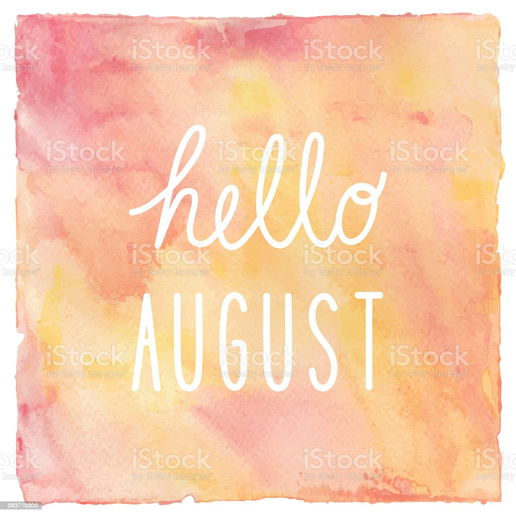 Hello August text on red and yellow watercolor background vector art illustration