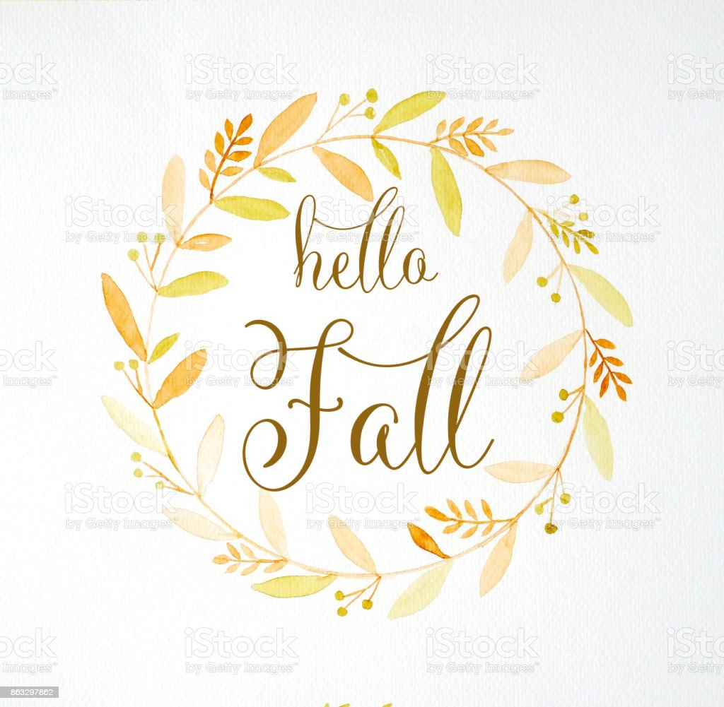 Hello Fall Over Hand Drawing Autumn Flowers Wreath In Watercolor Style On  White Paper Background,