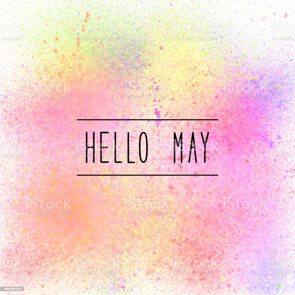 Hello May text on pastel spray paint background vector art illustration