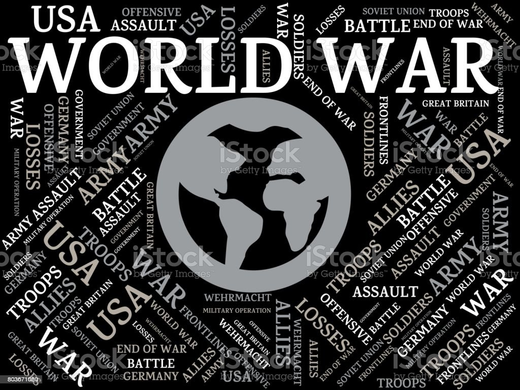 WORLD WAR - image with words associated with the topic WORLD WAR, word cloud, cube, letter, image, illustration vector art illustration