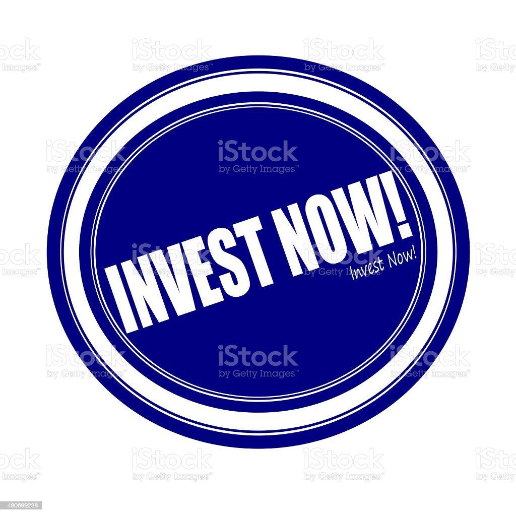 Invest now white stamp text on blue vector art illustration