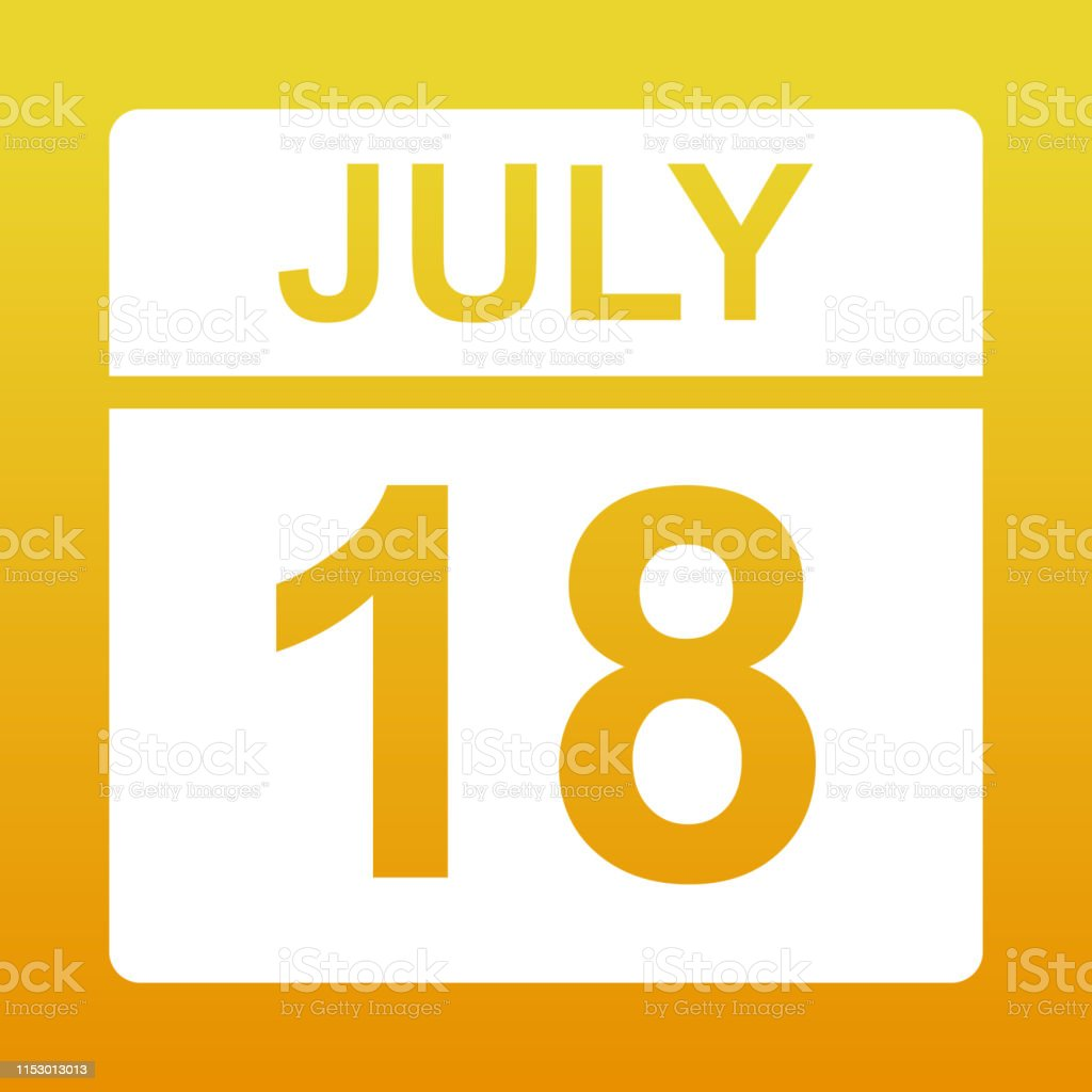 July 18. White calendar on a colored background. Day on the calendar....