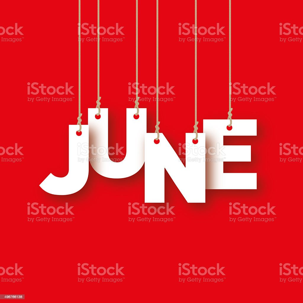 June word hanging on the ropes vector art illustration