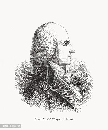 Lazare Nicolas Marguerite, Count Carnot (1753 - 1823) - French officer, mathematician, physicist and politician. Wood engraving, published in 1893.
