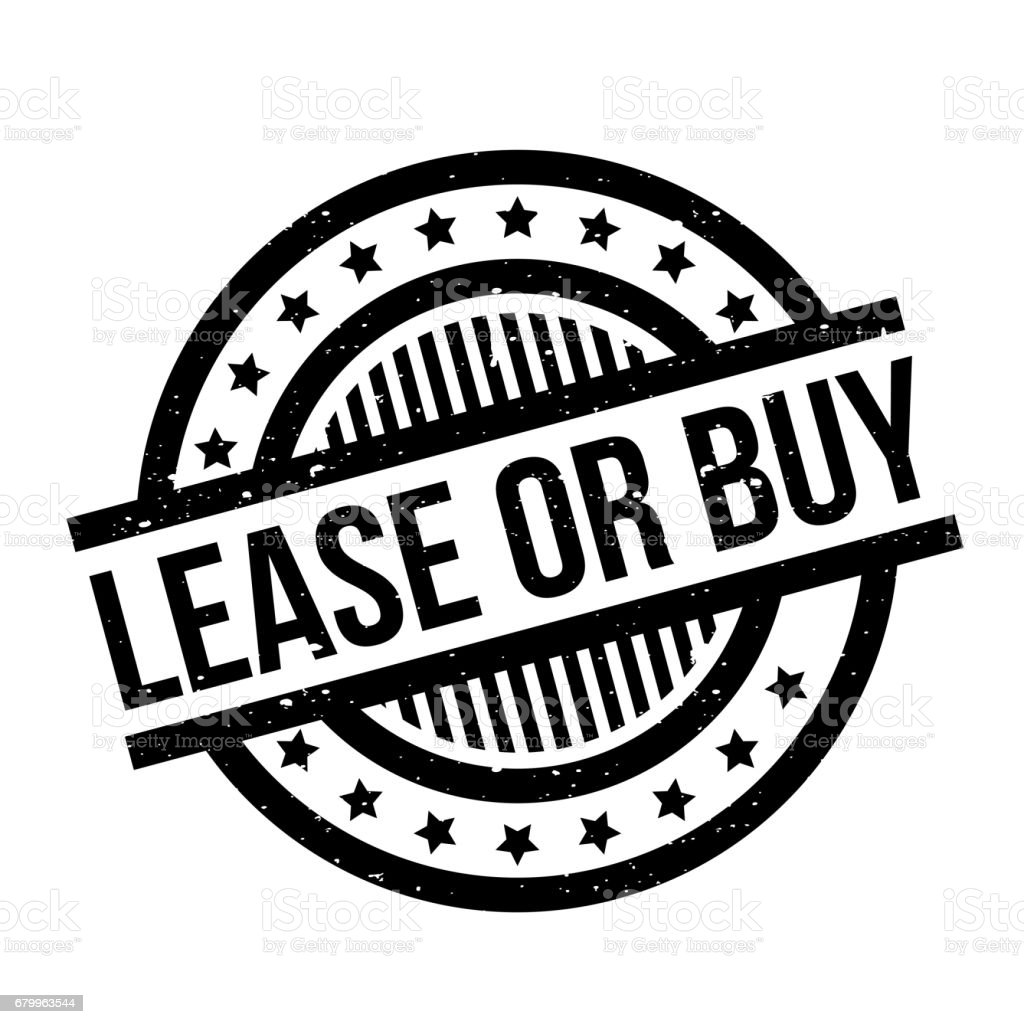 Lease Or Buy rubber stamp vector art illustration