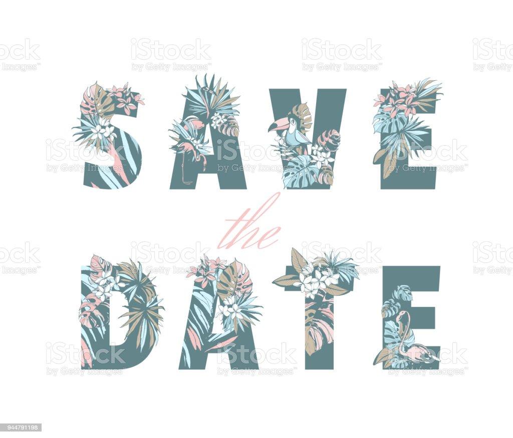 Save Date Schriftzug Handgezeichneten Hochzeit Einladung Karte Tropischen  Muster Lizenzfreies Save Date Schriftzug Handgezeichneten Hochzeit Einladung