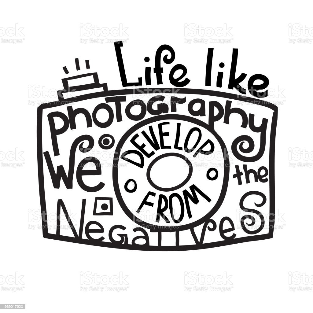 life like photography we develop from the negatives motivational PB Element we develop from the negatives motivational hand drawn lettering poster hand drawn typography concept t shirt design or home decor element illustration