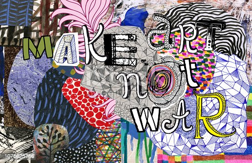 Collage of mixed media patterns/artworks with text. Concept:anti war message