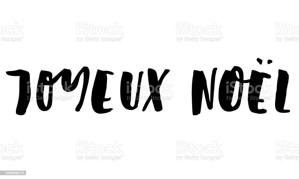 Ich Wünsche Dir Frohe Weihnachten Französisch.Frohe Weihnachten Auf Französisch Handgeschriebenen Text Moderne