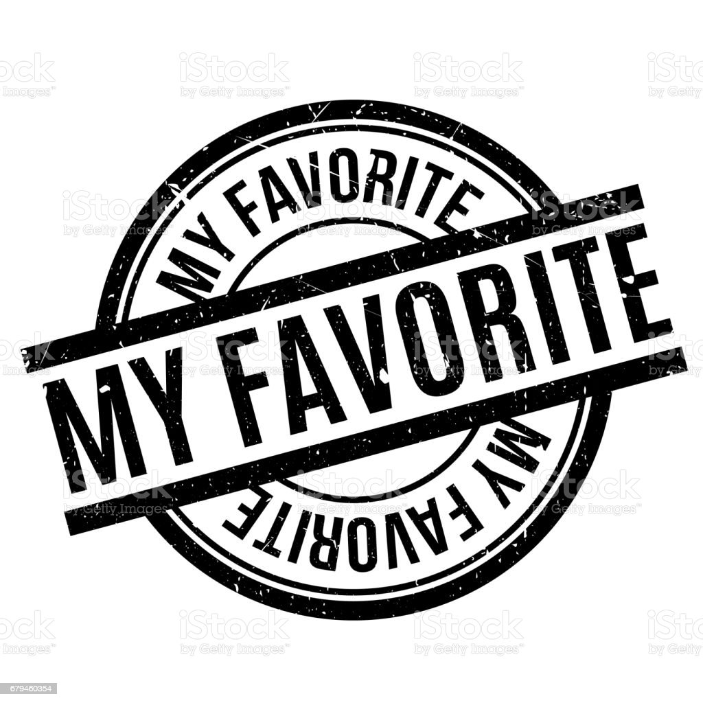 My Favorite rubber stamp royalty-free my favorite rubber stamp stock vector art & more images of arts culture and entertainment