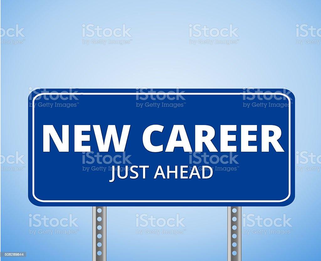 new career sign vector art illustration