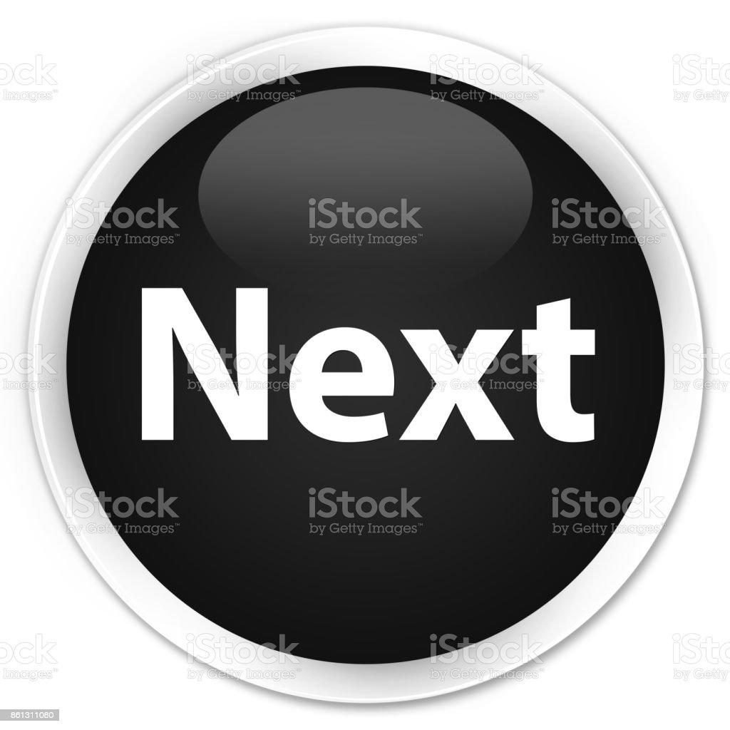 Next premium black round button vector art illustration