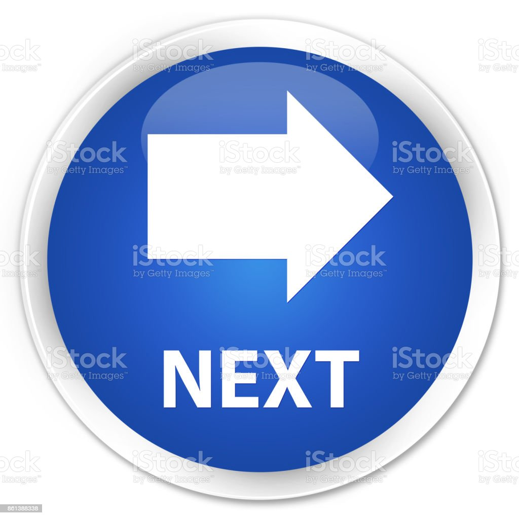 Next premium blue round button vector art illustration