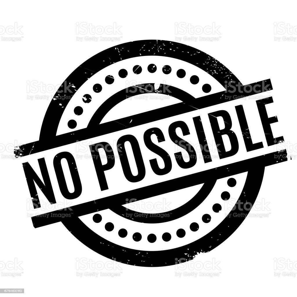 No Possible rubber stamp royalty-free no possible rubber stamp stock vector art & more images of concepts