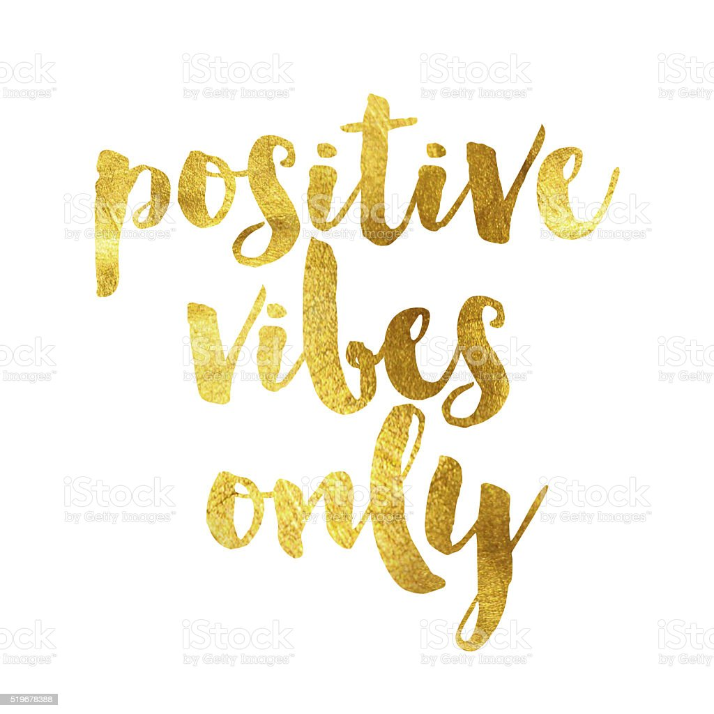 Positive vibes only gold foil message vector art illustration