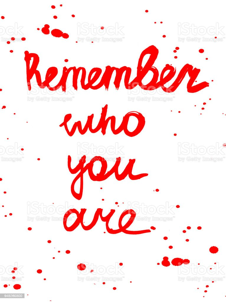 Remember Who You Are Quote Red On White Stock Vector Art More