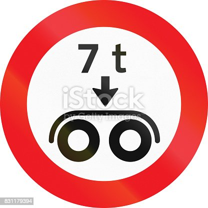 istock Road sign used in Denmark - No vehicles having a weight exceeding 7 tonnes on a tandem axle 831179394