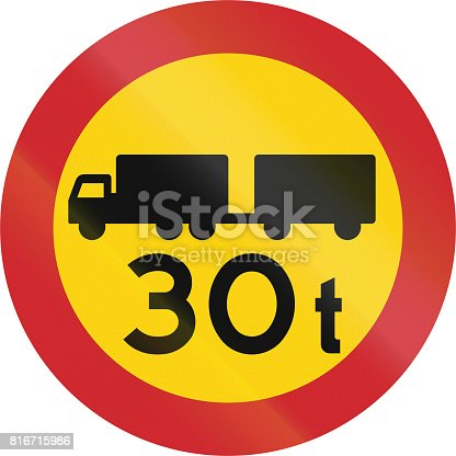 istock Road sign used in Sweden - No vehicles or combination of vehicles exceeding 30 tonnes 816715986
