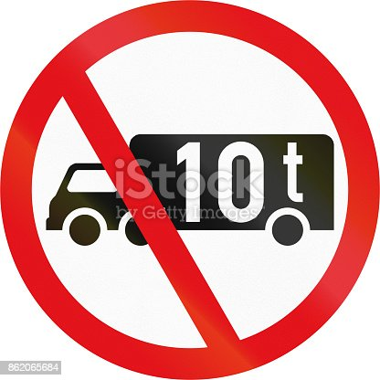 istock Road sign used in the African country of Botswana - Goods vehicles exceeding 10 tonnes prohibited 862065684