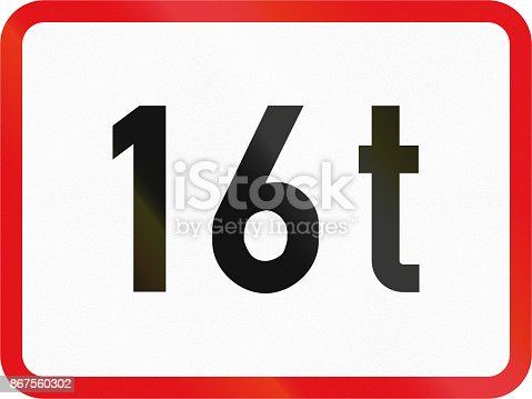 istock Road sign used in the African country of Botswana - The primary sign applies to vehicles exceeding 16 tonnes GVM 867560302