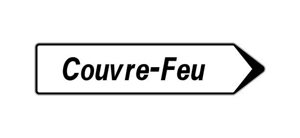 Road sign with text curfew called couvre-feu in french language Road sign with text curfew called couvre-feu in french language feu stock illustrations