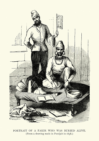 Vintage illustration, Sadhu Haridas a hatha yogi and fakir of nineteenth-century India, renowned for his reputed power to control his body completely using the power of his mind, employing the energies of kundalini. His most notable feat, carried out in 1837, was to survive burial underground, without food or water, for forty days. This feat was said to have taken place at the court of the Maharajah of the Punjab, Ranjit Singh, at Lahore, India