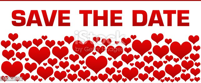 istock Save The Date Romantic Red Hearts Background Text 1329024663
