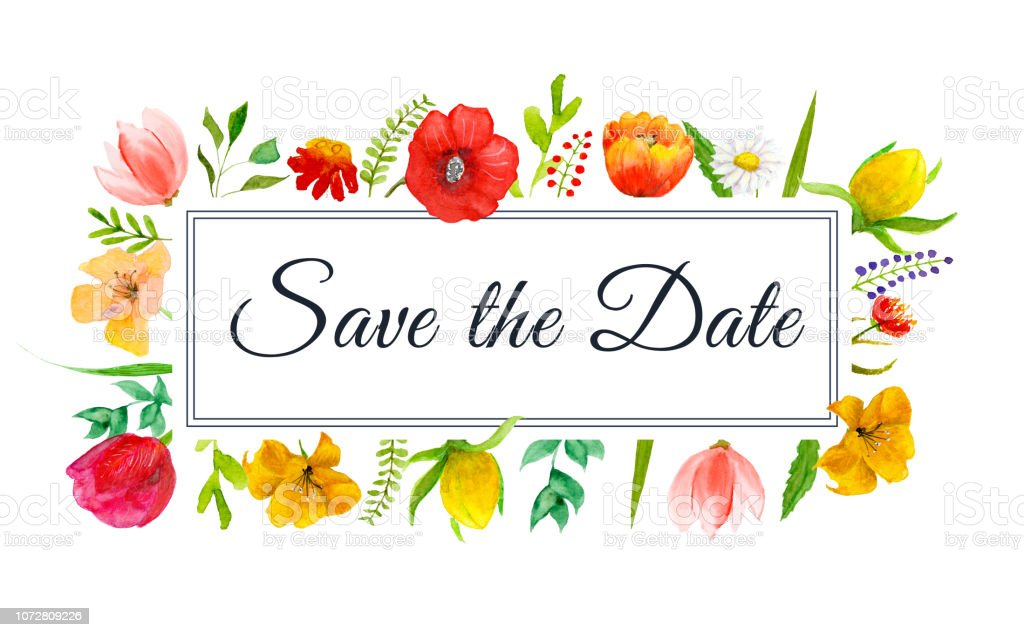 Save the Date watercolor flowers frame with text in the border. векторная иллюстрация