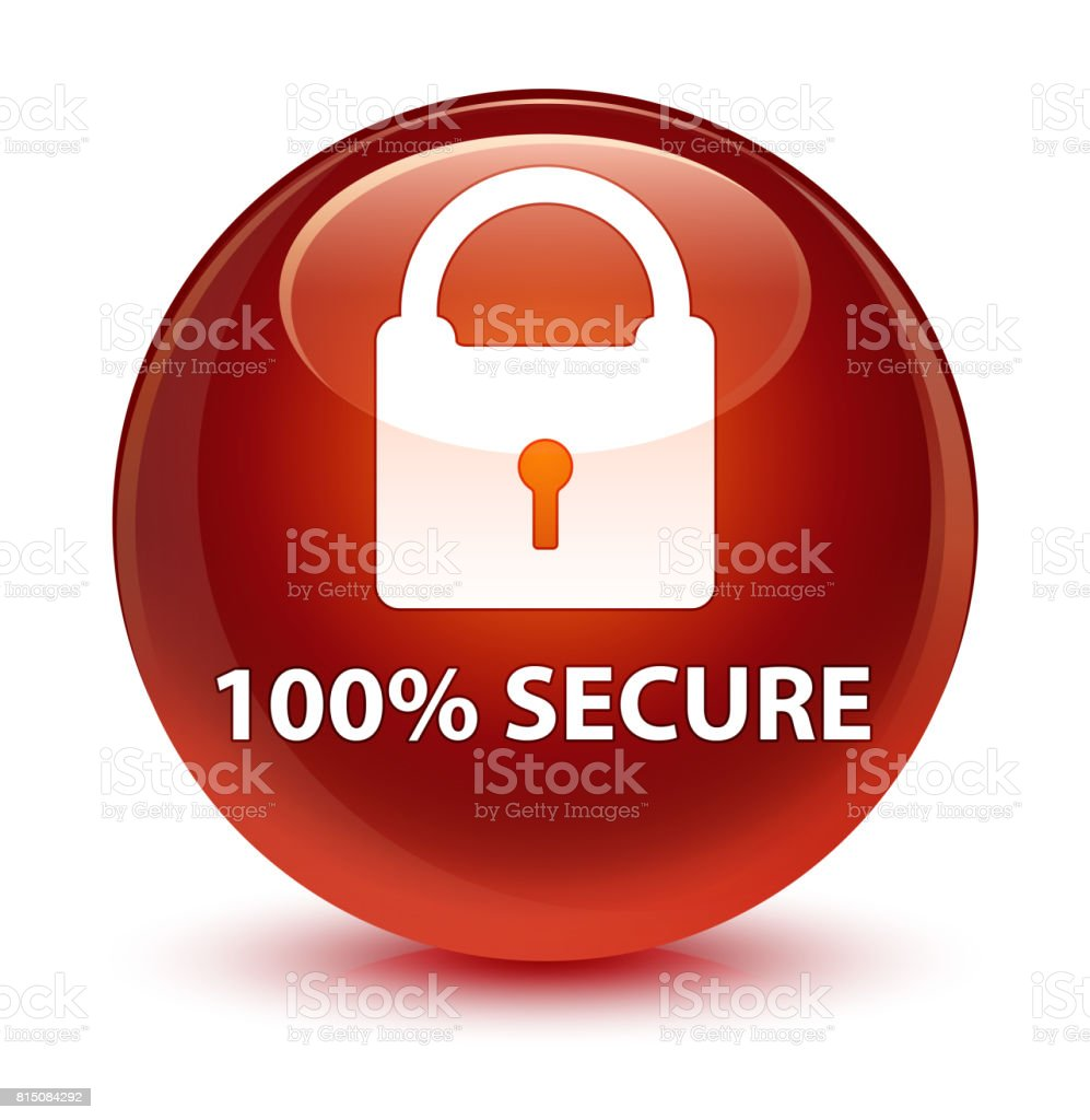 100% secure glassy brown round button vector art illustration
