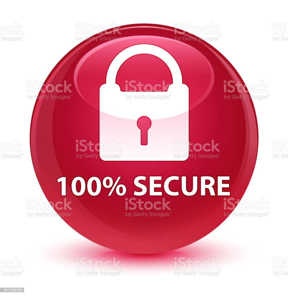 100% secure glassy pink round button vector art illustration