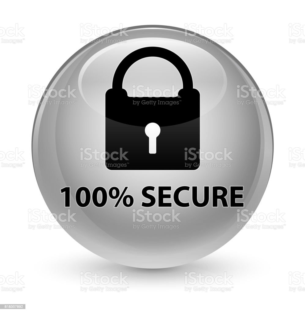 100% secure glassy white round button vector art illustration